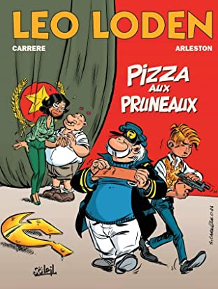 Léo Loden Tome 6: Pizza aux pruneaux