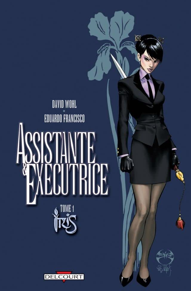 Assistante & Exécutrice Vol. 1: Iris