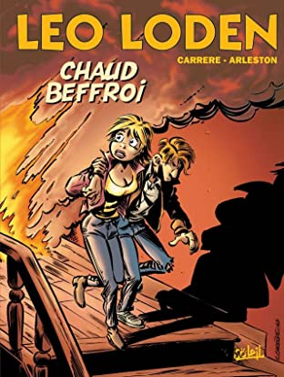 Léo Loden Tome 9: Chaud Beffroi