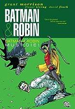 Batman and Robin (2009-2011) Vol. 3: Batman & Robin Must Die!