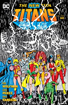 New Teen Titans (1980-1988) Vol. 6