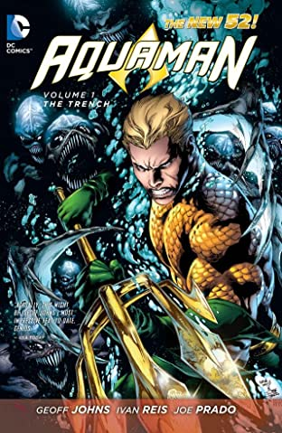 Aquaman (2011-) Vol. 1: The Trench