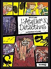 L'Atelier détectives Vol. 1: Les mystères de la nuit