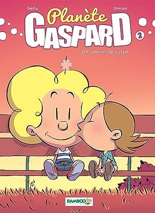 Planète Gaspard Tome 2: Un amour de Lilas