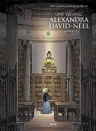 Une vie avec Alexandra David Neel Vol. 2