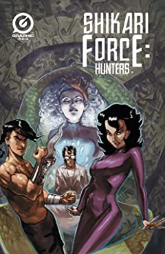 Shikari Force: Hunters Vol. 1