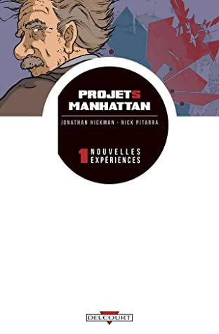 Projets Manhattan Vol. 1: Nouvelles expériences
