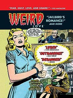 WEIRD Love Vol. 4: Jailbird Romance