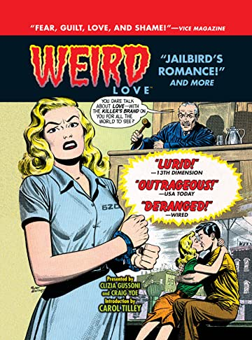 WEIRD Love Vol. 4: Jailbird Romance