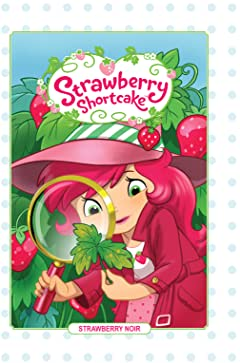 Strawberry Shortcake Vol. 2: Strawberry Noir