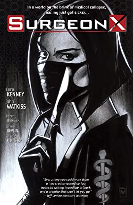Surgeon X Vol. 1: The Path of Most Resistance