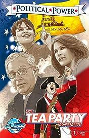 Political Power #1: The Tea Party Movement