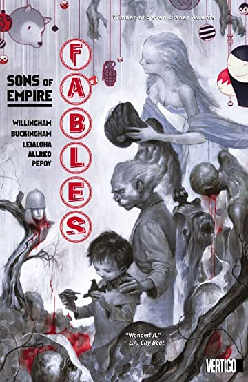 Fables Vol. 9: Sons of Empire