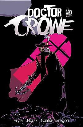 Dr Crowe #1
