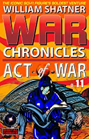 William Shatner's War Chronicles: Act of War #11