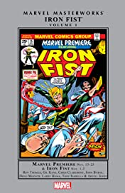 Iron Fist Masterworks Vol. 1