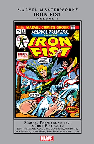 Iron Fist Masterworks Tome 1