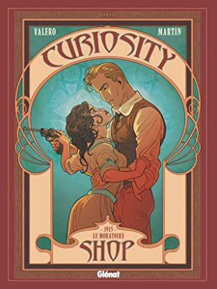 Curiosity Shop Tome 3: 1915 - Le Moratoire