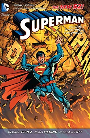 Superman (2011-2016) Tome 1: What Price Tomorrow?