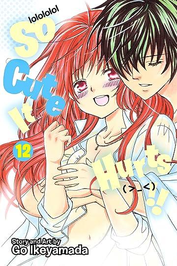 So Cute It Hurts!! Vol. 12
