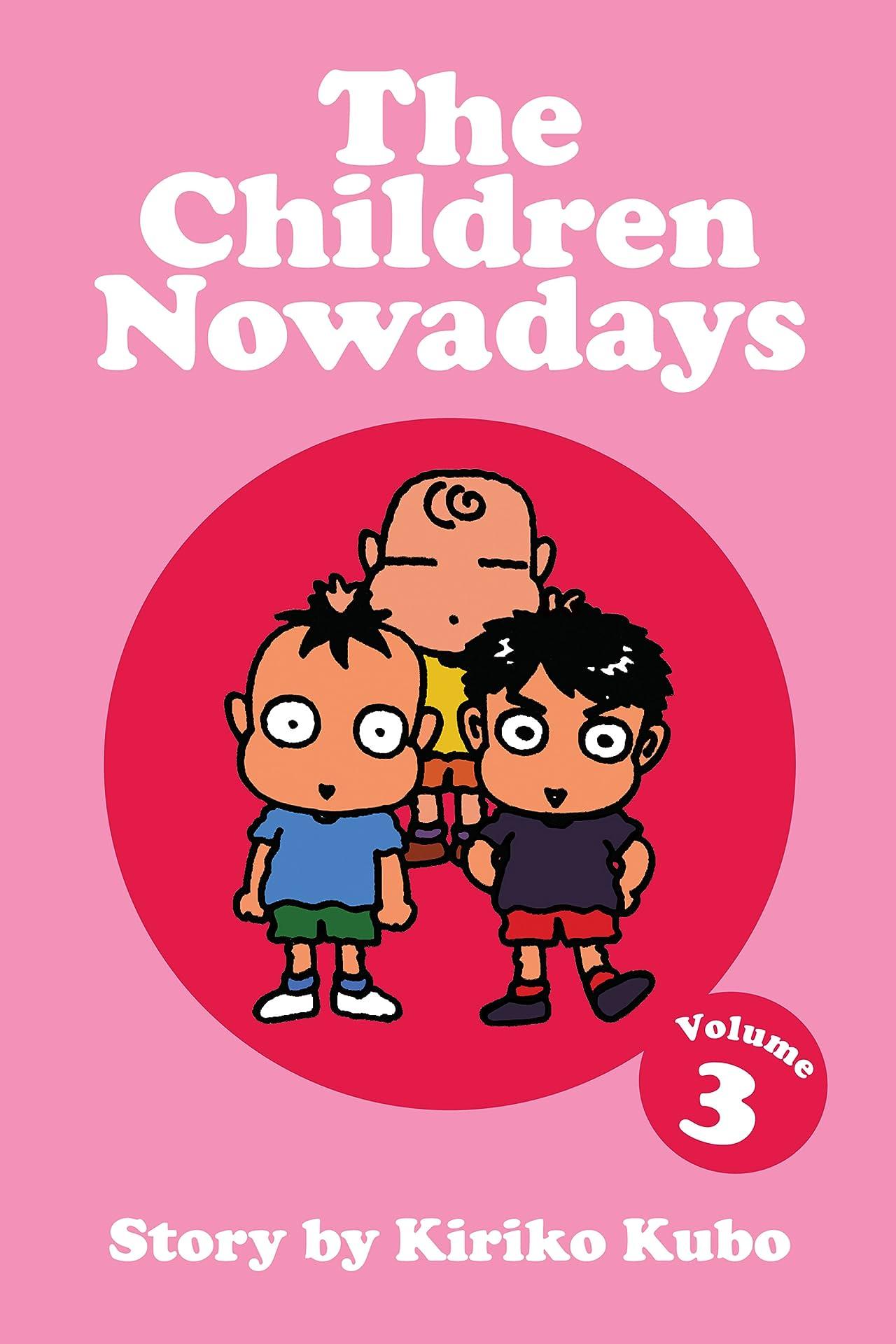 The Children Nowadays Vol. 3