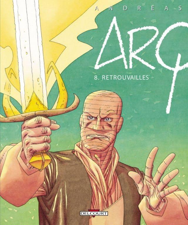 Arq Vol. 8: Retrouvailles