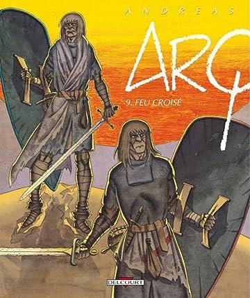 Arq Vol. 9: Feu croisé