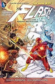 The Flash (2011-) Vol. 2: Rogues Revolution