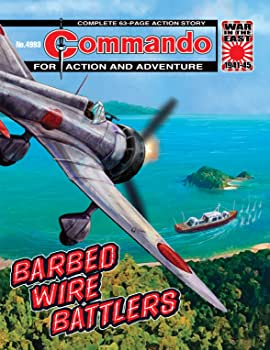 Commando #4993: Barbed Wire Battlers