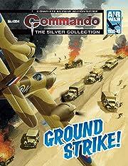 Commando #4994: Ground Strike!