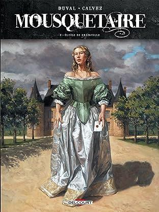 Mousquetaire Vol. 2: Éloïse de Grainville