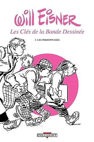 Les Clés de la bande dessinée Vol. 3: Les Personnages