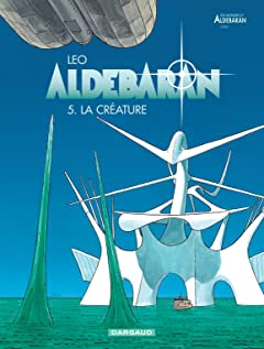 Aldebaran Vol. 5: La créature