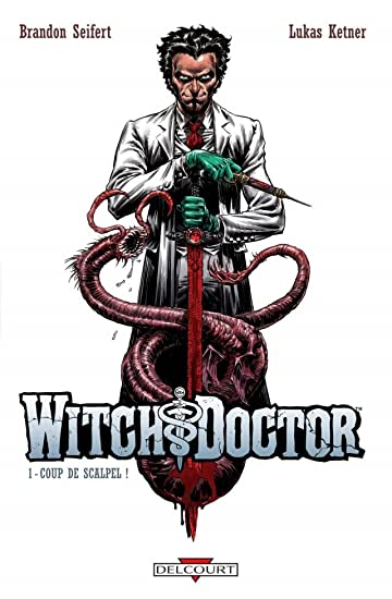 Witch Doctor Vol. 1: Coup de scalpel !