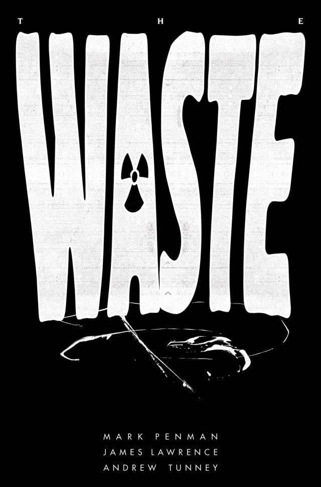 The Waste Vol. 1