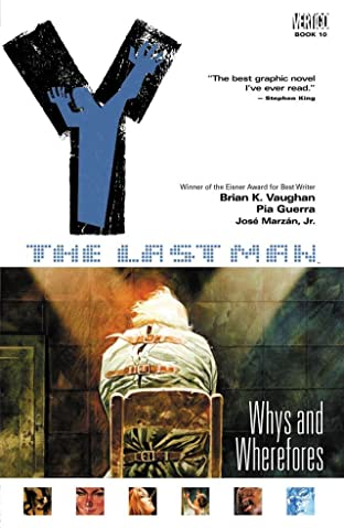 Y: The Last Man Tome 10: Whys and Wherefores
