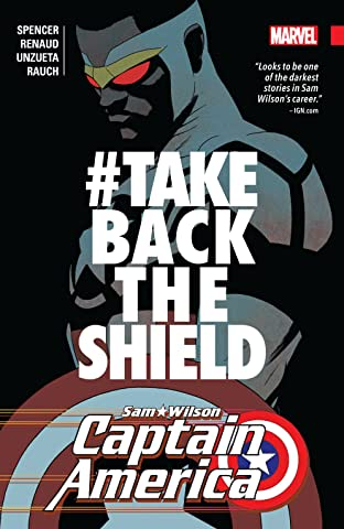 Captain America: Sam Wilson Tome 4: #TAKEBACKTHESHIELD