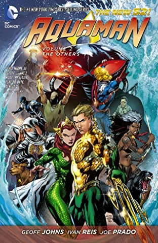 Aquaman (2011-2016) Vol. 2: The Others