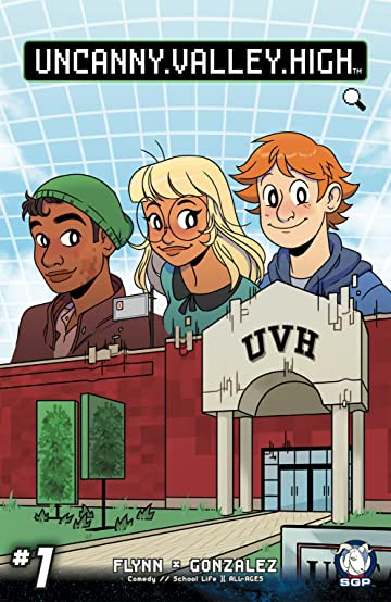 Uncanny Valley High #1