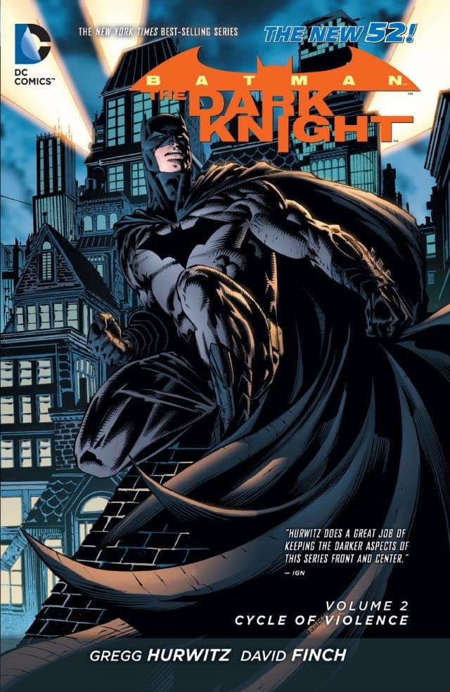 Batman: The Dark Knight (2011-2014) Vol. 2: Cycle of Violence