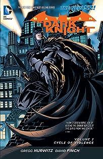 Batman: The Dark Knight (2011-2014) Vol. 2: Cycle of Violence