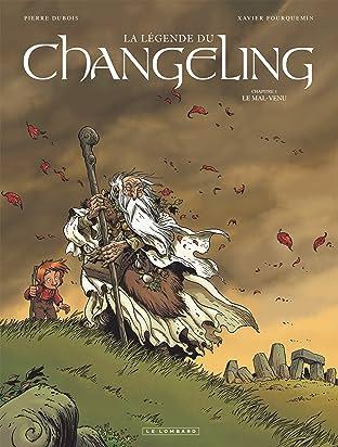 La Légende du Changeling Tome 1: Le Mal-venu