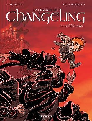 La Légende du Changeling Vol. 4: Les lisières de l'ombre