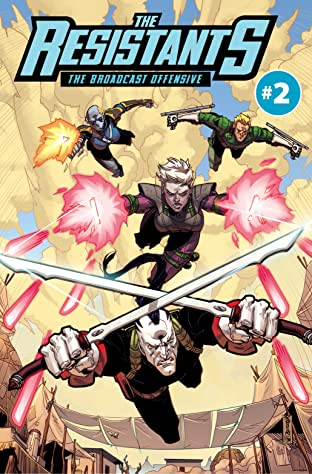 THE RESISTANTS: The Broadcast Offensive #2