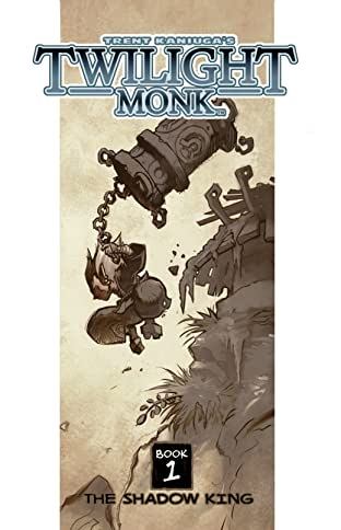 Twilight Monk Vol. 1: The Shadow King