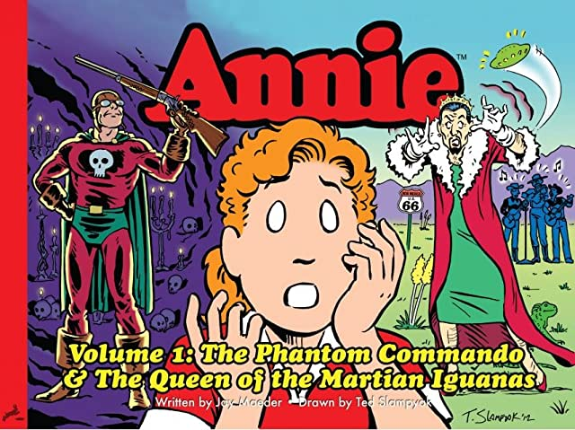 Annie Vol. 1: The Phantom Commando & The Queen of the Martian Iguanas