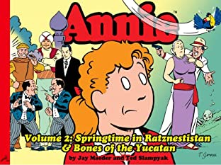 Annie Vol. 2: Springtime in Ratznestistan & Bones of the Yucatan