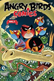 Angry Birds Comics Vol. 6: Wing It