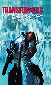Transformers: Autocracy Trilogy