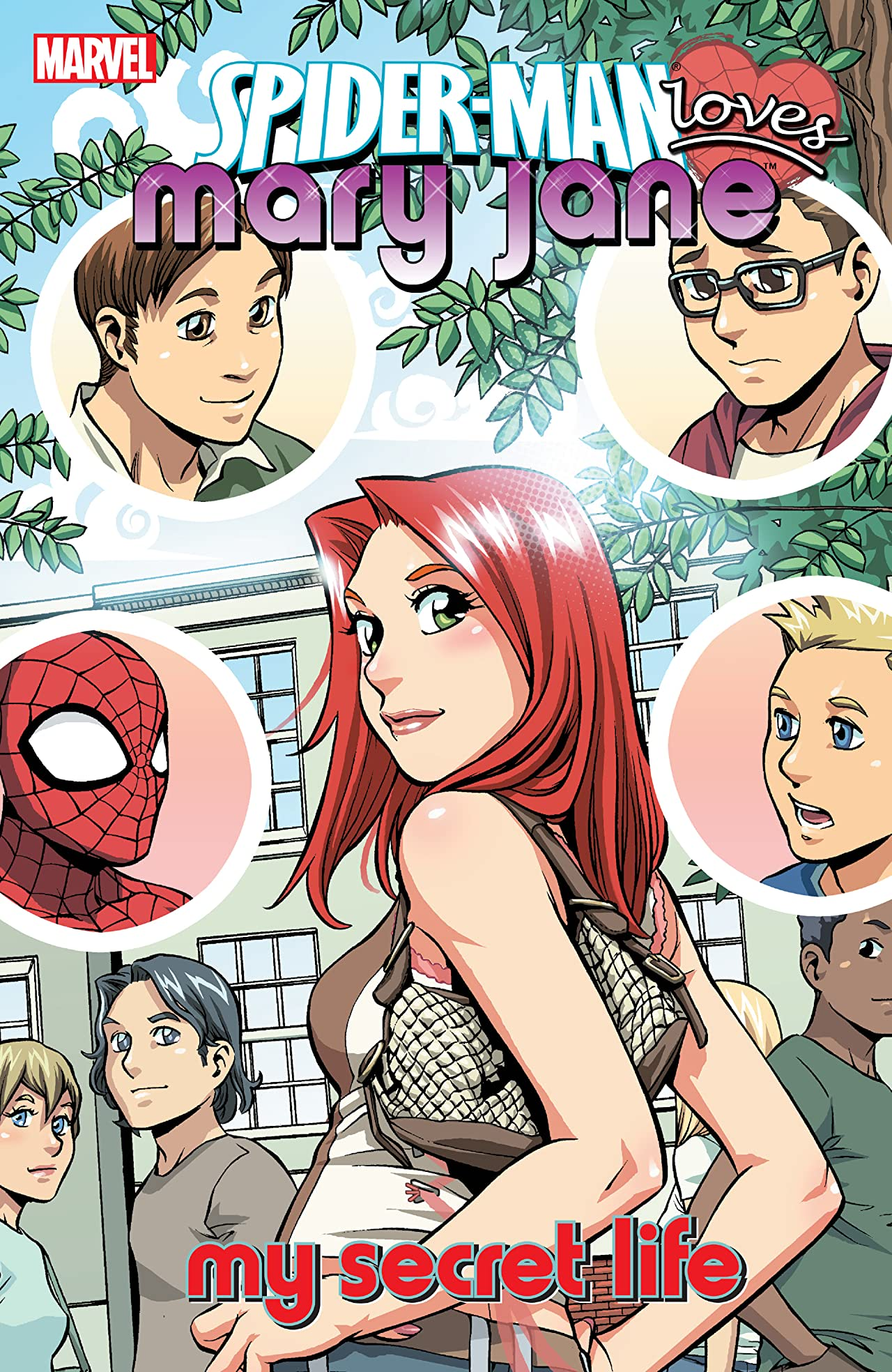 Spider-Man Loves Mary Jane Tome 3: My Secret Life